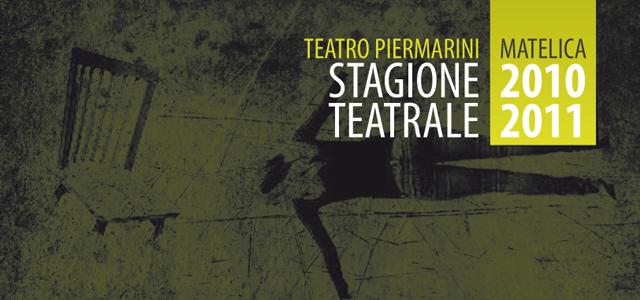 stagione teatrale matelica 2010 2011